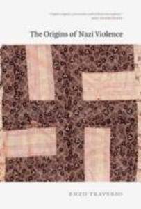 The Origins of Nazi Violence als Buch (gebunden)