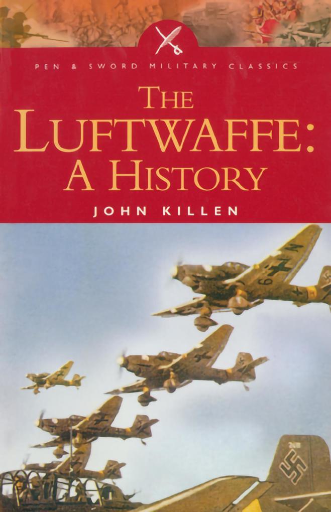 Luftwaffe als eBook von John Killen