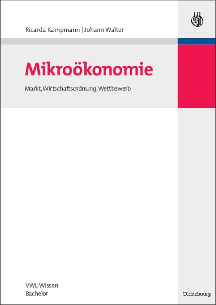 Mikroökonomie als eBook von Ricarda Kampmann, J...