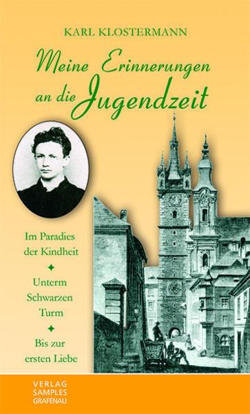 Meine Erinnerungen an die Jugendzeit als Buch von Karl Klostermann