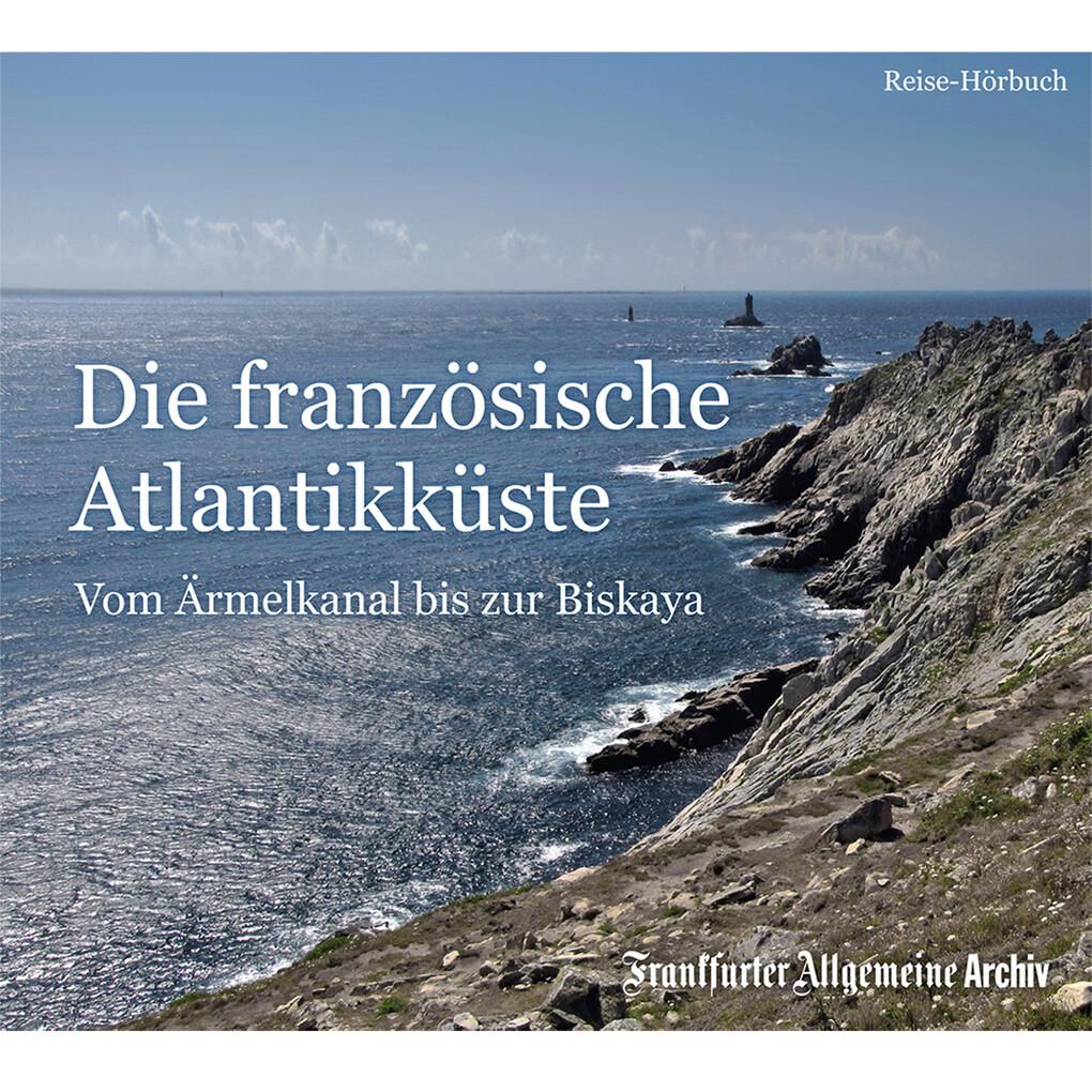 Die französische Atlantikküste als Hörbuch Download