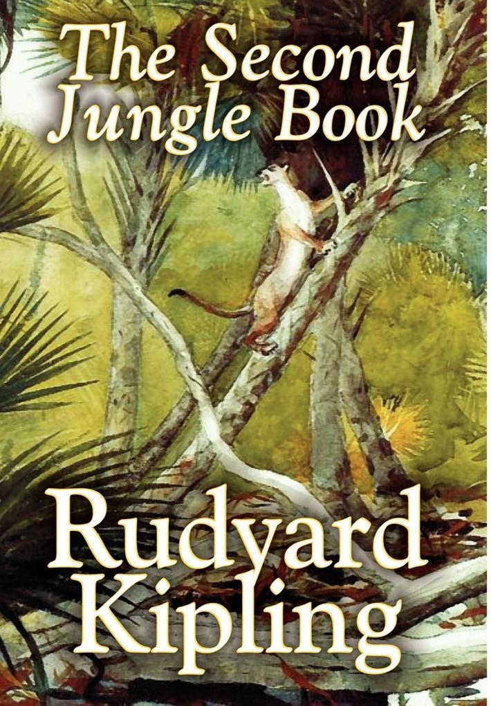 The Second Jungle Book by Rudyard Kipling, Fiction, Classics als Buch