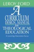 A Curriculum Design Manual for Theological Education als Taschenbuch