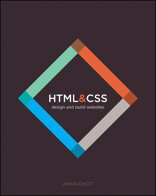 HTML and CSS als eBook von Jon Duckett