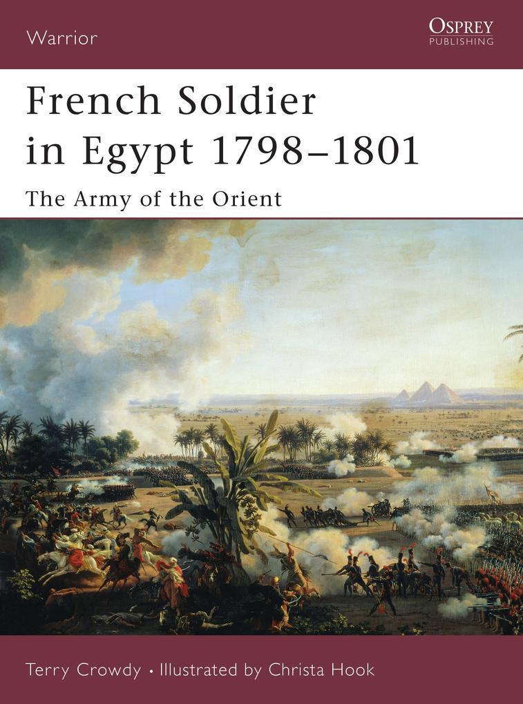 French Soldier in Egypt 1798-1801 als Taschenbuch