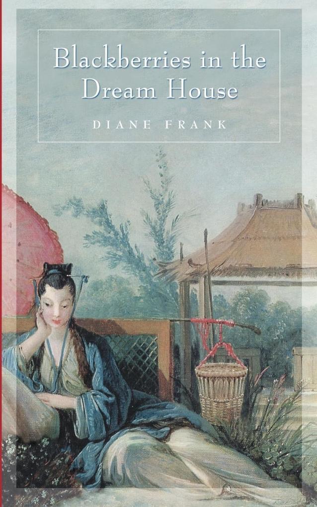 Blackberries in the Dreamhouse als Taschenbuch