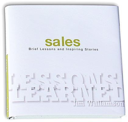 Lessons Learned: Sales: Brief Lessons and Inspiring Stories als Buch