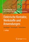 Elektrische Kontakte, Werkstoffe und Anwendungen