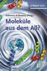 Moleküle aus dem All?