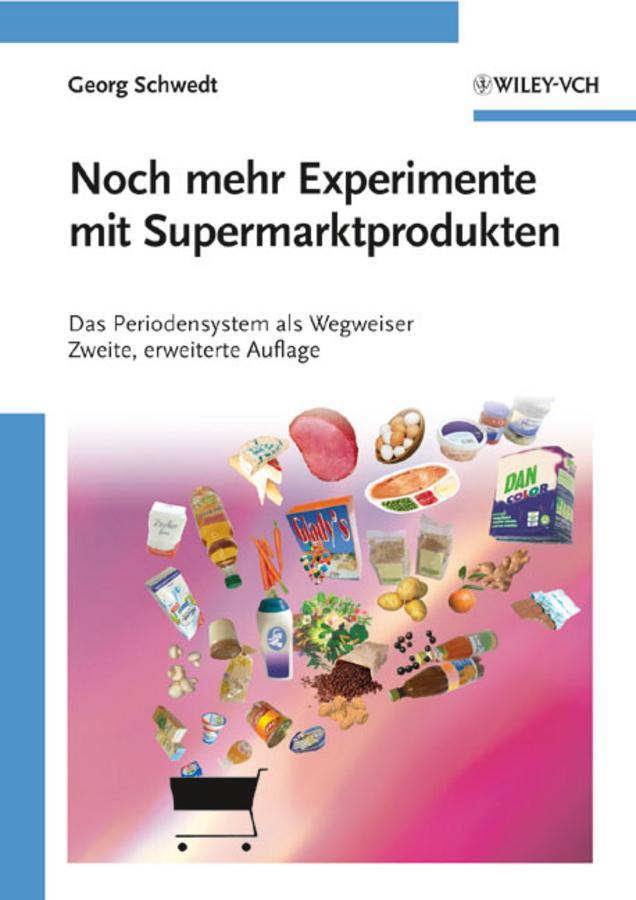 Noch mehr Experimente mit Supermarktprodukten als eBook