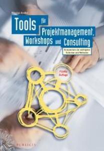 Tools für Projektmanagement, Workshops und Consulting als eBook von Nicolai Andler