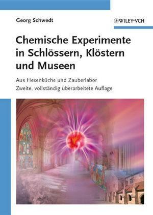Chemische Experimente in Schlössern, Klöstern und Museen als eBook