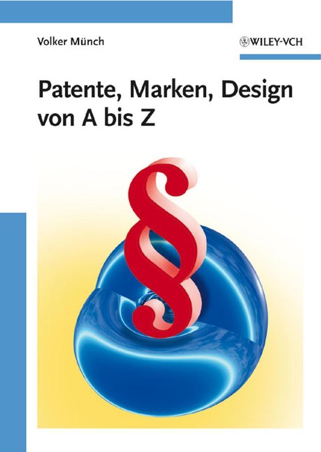 Patente, Marken, Design von A bis Z als eBook epub