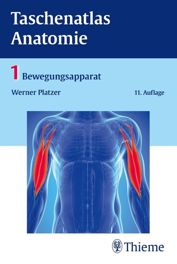 Werner Platzer: Taschenatlas Anatomie, Band 1: Bewegungsapparat ...
