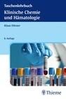 Taschenlehrbuch Klinische Chemie und Hämatologie