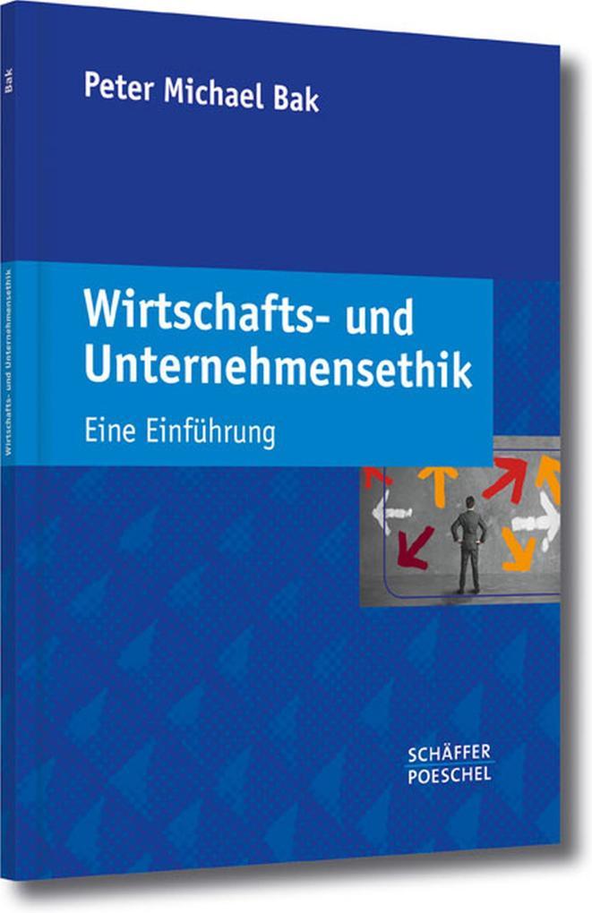 Wirtschafts- und Unternehmensethik als eBook pdf