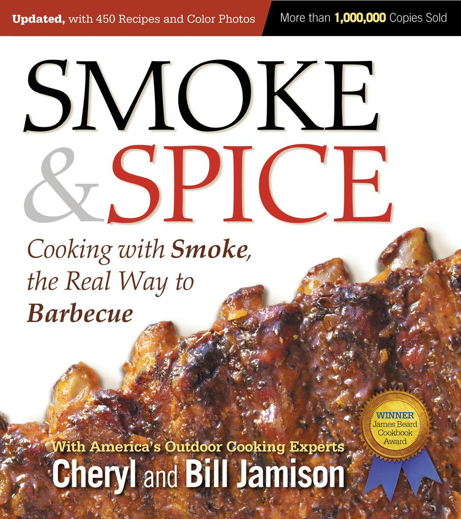 Smoke & Spice, Updated and Expanded 3rd Edition als eBook epub