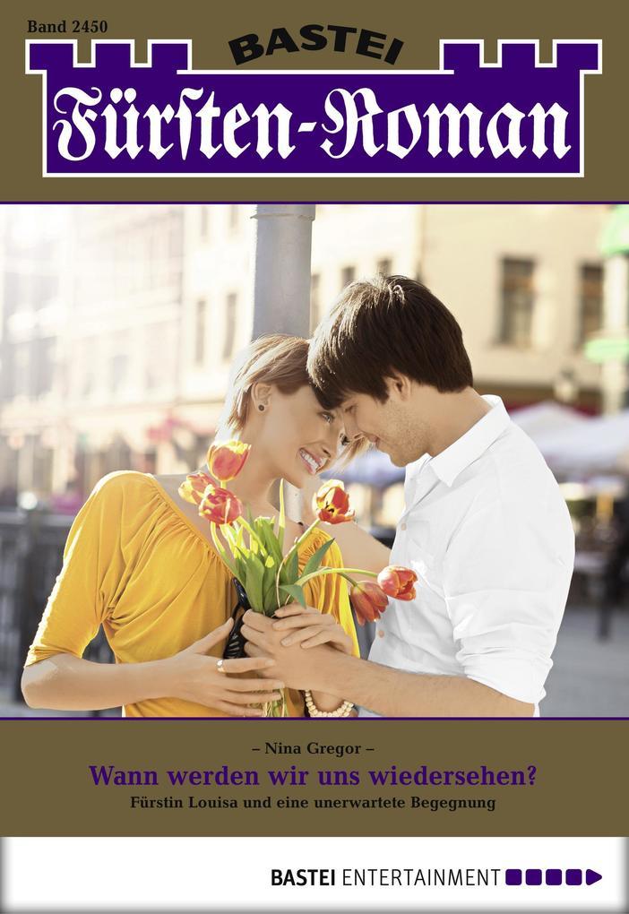 Fürsten-Roman - Folge 2450 als eBook von Nina Gregor