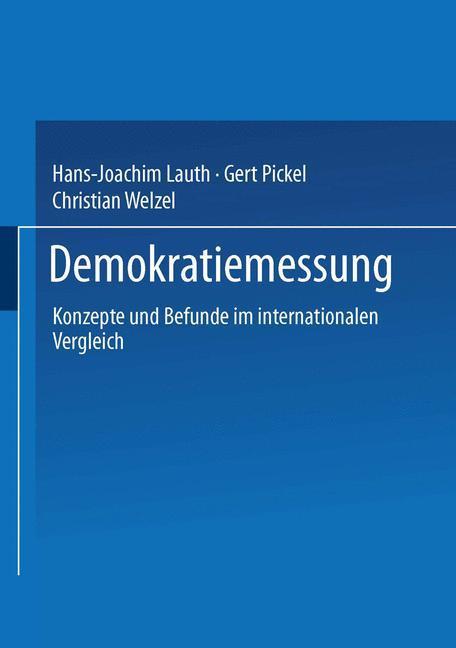 Demokratiemessung als Buch von Hans-Joachim Lauth, Gert Pickel, Christian Welzel