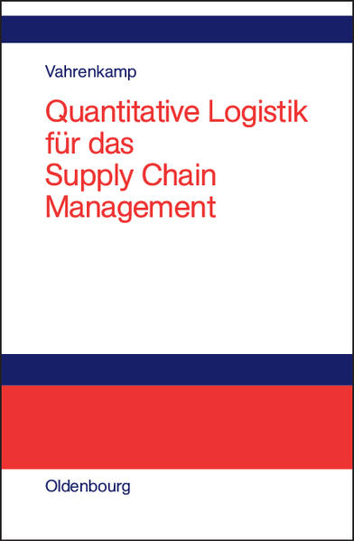 Quantitative Logistik für das Supply-chain-Management als Buch