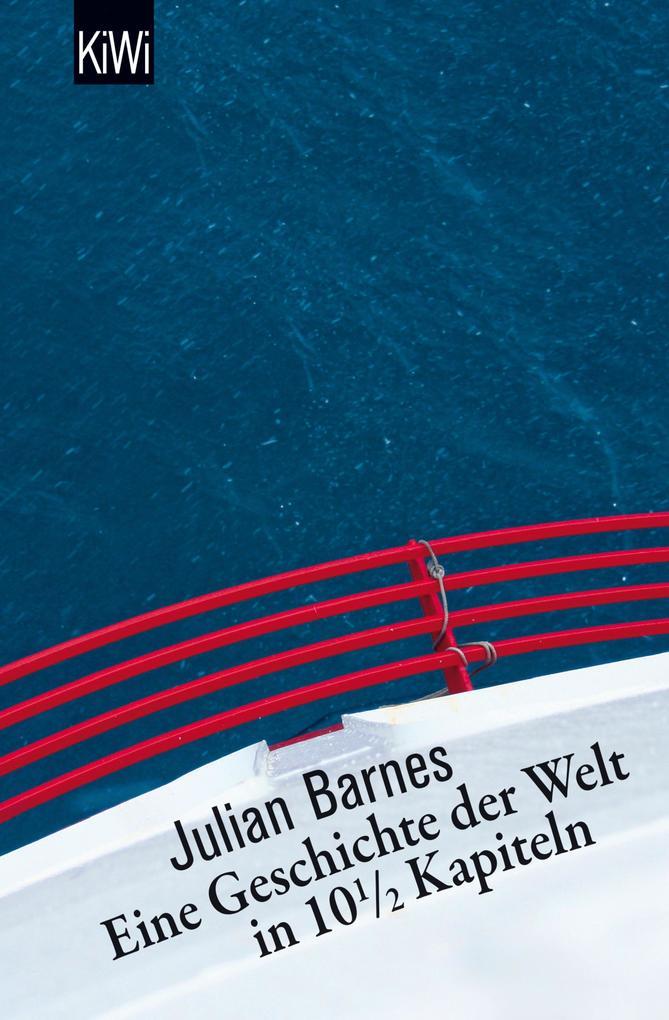 Eine Geschichte der Welt in 10,5 Kapiteln als eBook von Julian Barnes