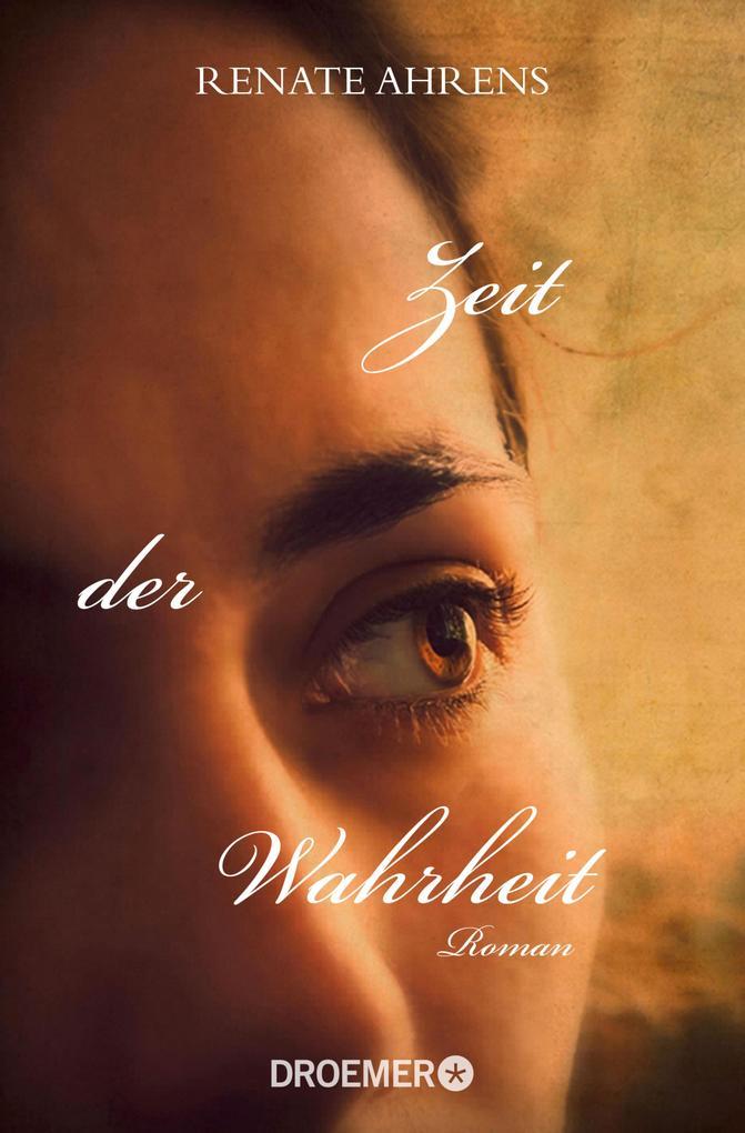 Zeit der Wahrheit als eBook von Renate Ahrens