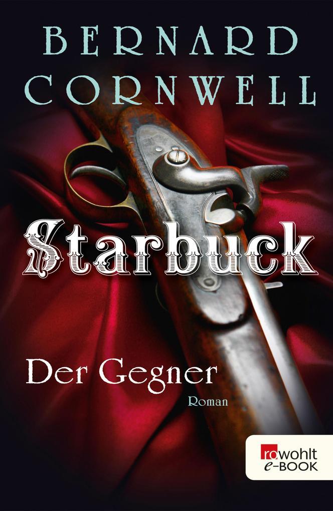 Starbuck: Der Gegner als eBook