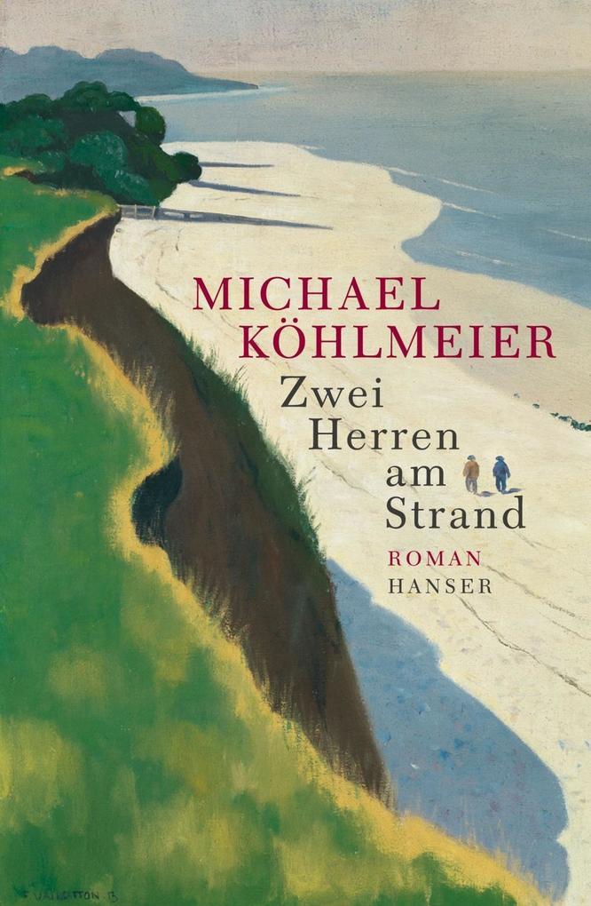 Zwei Herren am Strand als eBook von Michael Köhlmeier