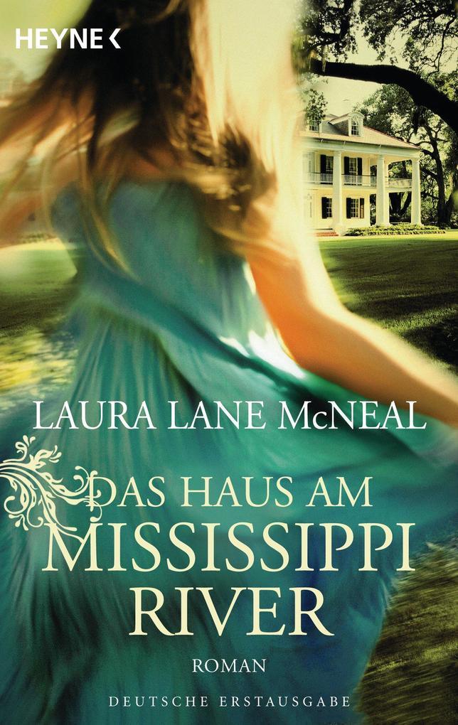 Das Haus am Mississippi River als eBook von Laura Lane McNeal