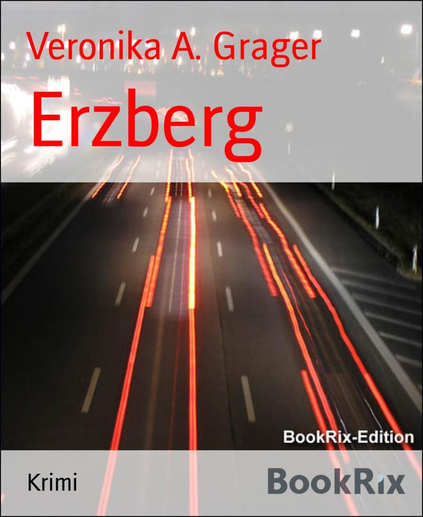 Erzberg als eBook von Veronika A. Grager