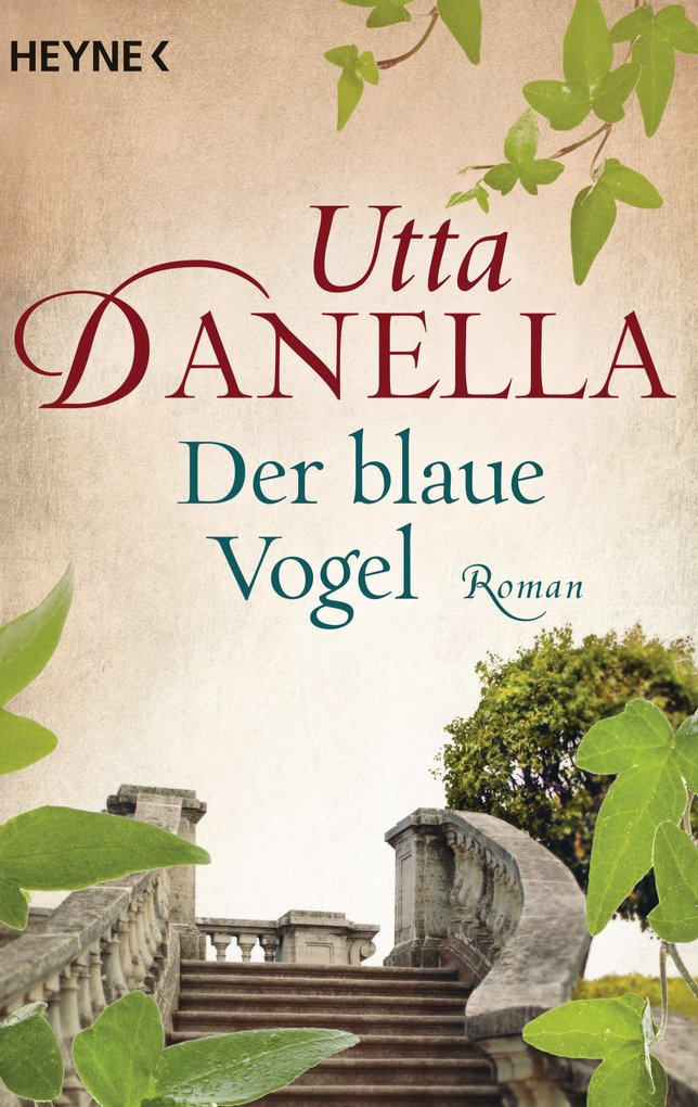 Der blaue Vogel als eBook von Utta Danella
