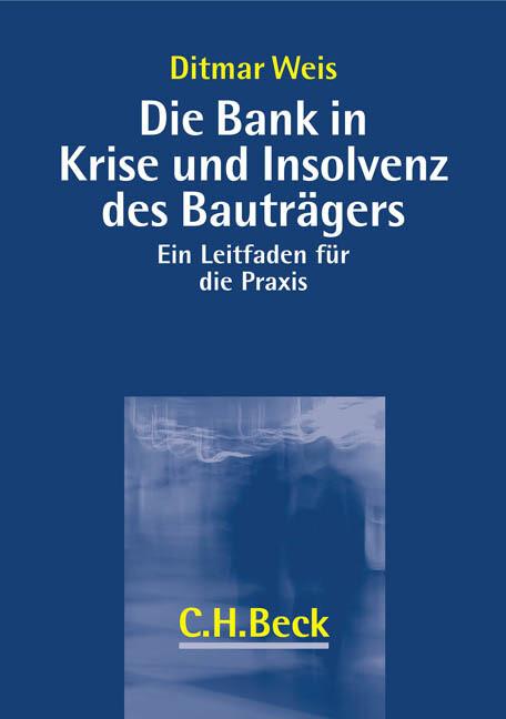 Die Bank in der Krise und Insolvenz des Bauträgers als Buch
