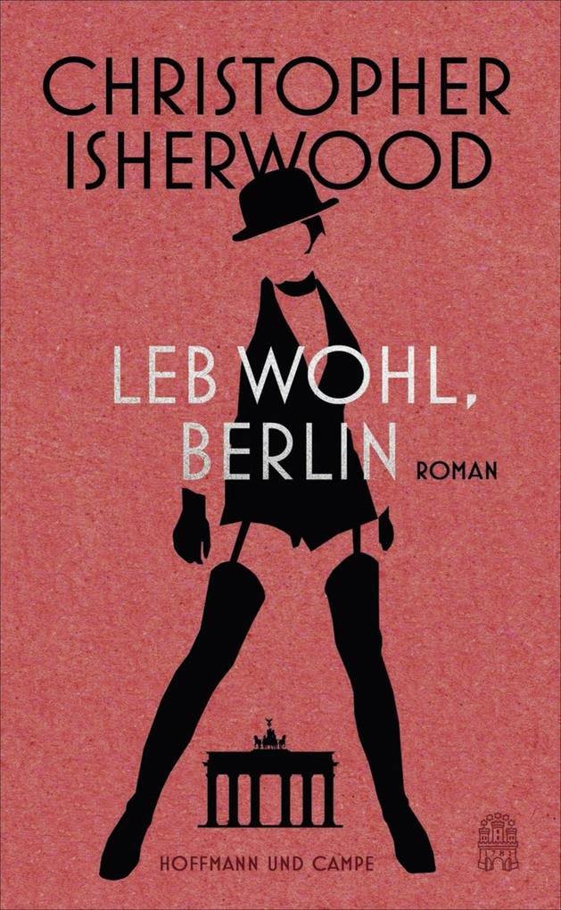 Leb wohl, Berlin als eBook von Christopher Isherwood