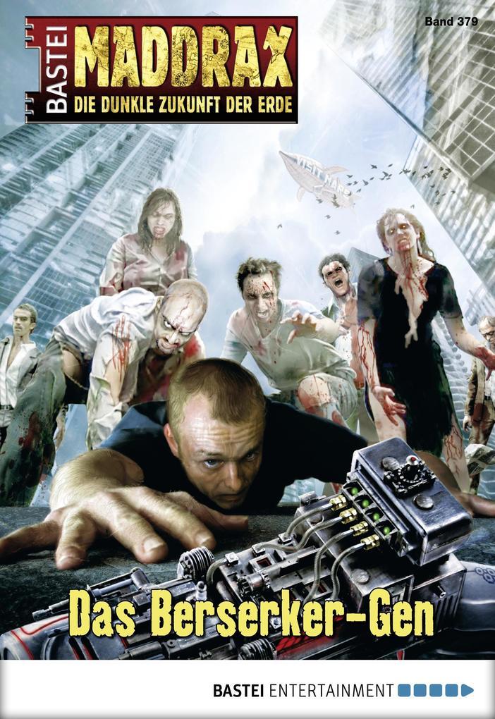 Maddrax - Folge 379 als eBook