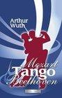 Mozart, Tango & Beethoven