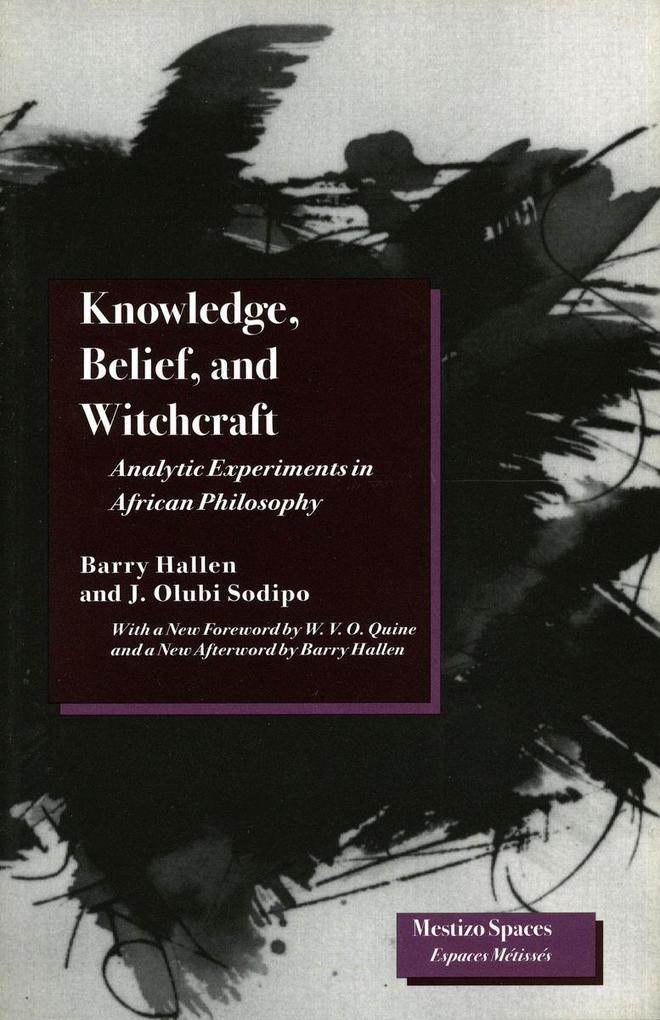 Knowledge, Belief, and Witchcraft: Analytic Experiments in African Philosophy als Taschenbuch