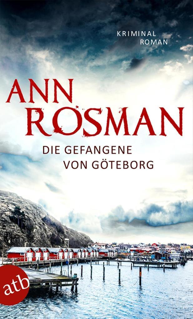 Die Gefangene von Göteborg als eBook