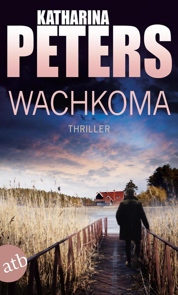 Wachkoma als eBook von Katharina Peters
