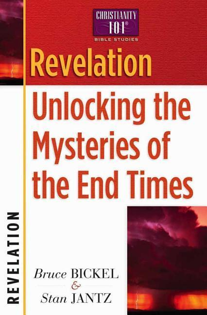 Revelation: Unlocking the Mysteries of the End Times als Taschenbuch