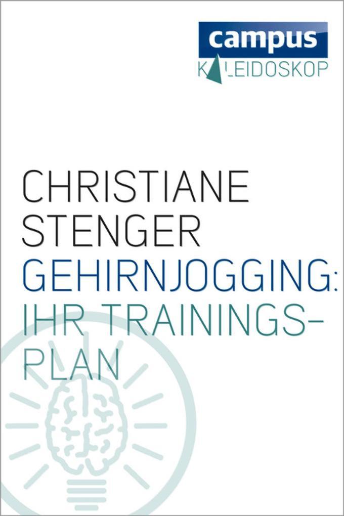 Gehirnjogging: Ihr Trainingsplan als eBook