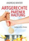 Artgerechte Partnerhaltung