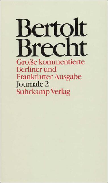 Journale II. 1941 - 1955 als Buch von Bertolt Brecht, Werner Hecht
