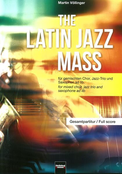 The Latin Jazz Mass (Gesamtpartitur)