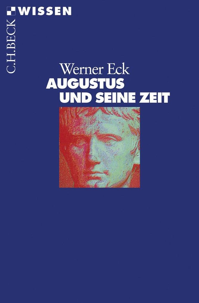 Augustus und seine Zeit als eBook