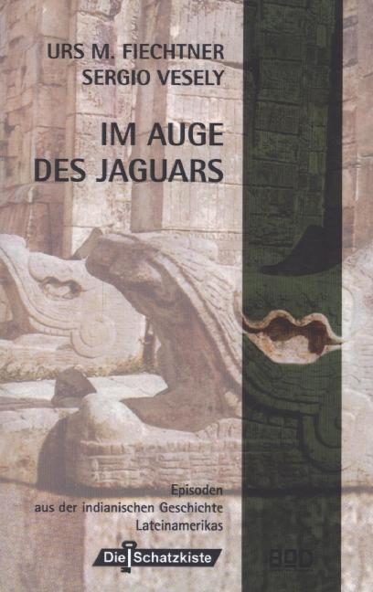 Im Auge des Jaguars als Buch
