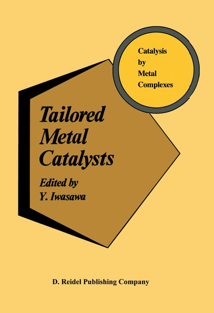 Tailored Metal Catalysts als Buch