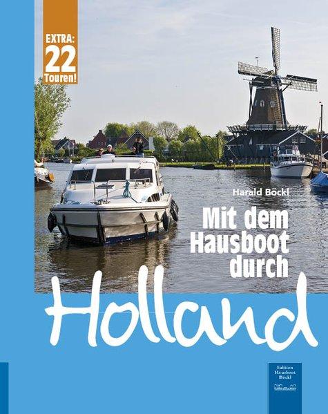 Mit dem Hausboot durch Holland als Buch von Har...