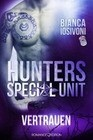 HUNTERS Special Unit: Vertrauen