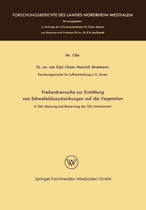 Freilandversuche zur Ermittlung von Schwefeldioxydwirkungen auf die Vegetation als Buch