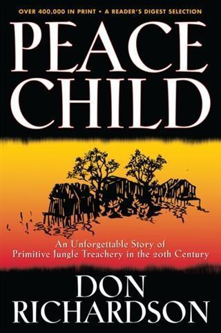 Peace Child als eBook von Don Richardson